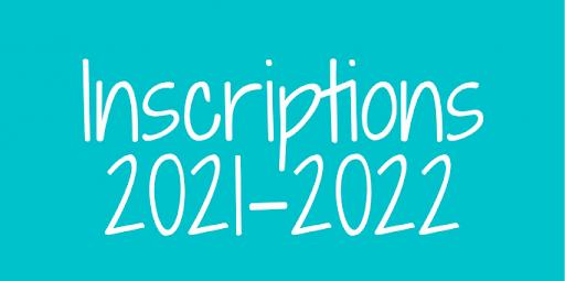 SAISON 2021-2022 – INSCRIPTIONS